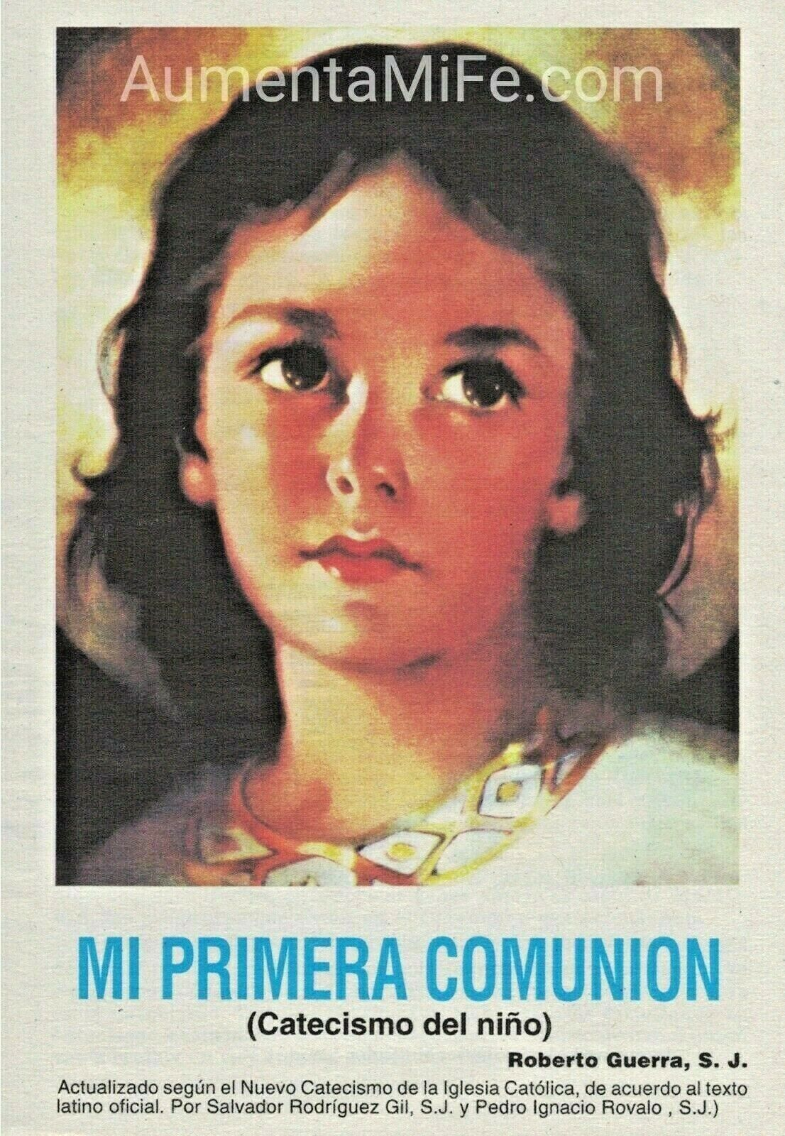 Mi Primera Comunion Catecismo Del Nino By Roberto Guerra 2003 Trade Paperback For Sale Online Ebay