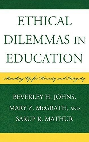 New, Ethical Dilemmas in Education Standing Up for Honesty and Integrity, McGra