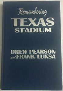 Remembering-Texas-Stadium-Signed-by-Drew-Pearson-Hardcover-NEW