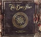 Cult (Ltd.Digipak) von DIE,For,To (2015)