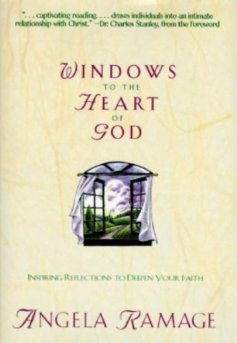 Windows to the Heart of God by Angela Ramage
