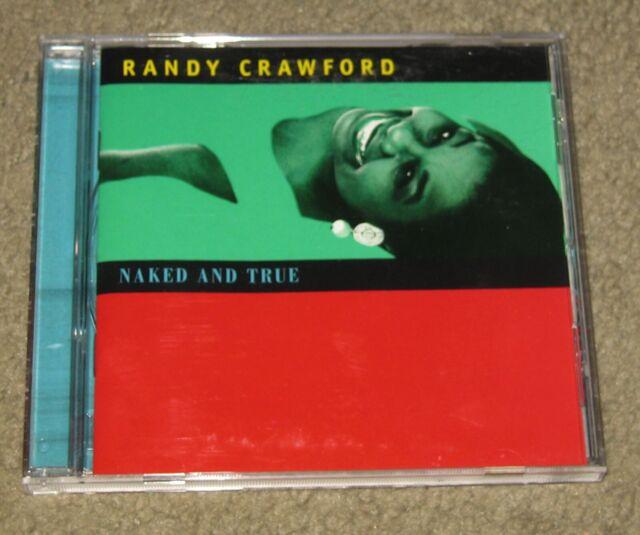 Naked and True by Randy Crawford (CD, Nov-1995, Mesa
