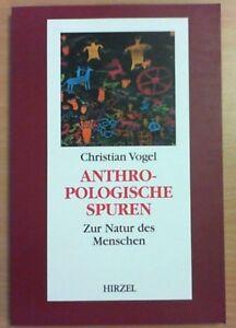 Anthropologische-Spuren-von-Christian-Vogel-1999-Taschenbuch
