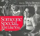 Someone Special, Just Like You by Oritz Brown (Paperback)