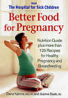 Better Food for Pregnancy by Daina Kalnins, Joanne Saab (Paperback, 2006)
