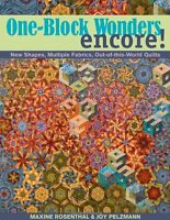 One-block Wonders Encore: Shapes, Multiple Fabrics, Out-of-this-world Quilt on sale