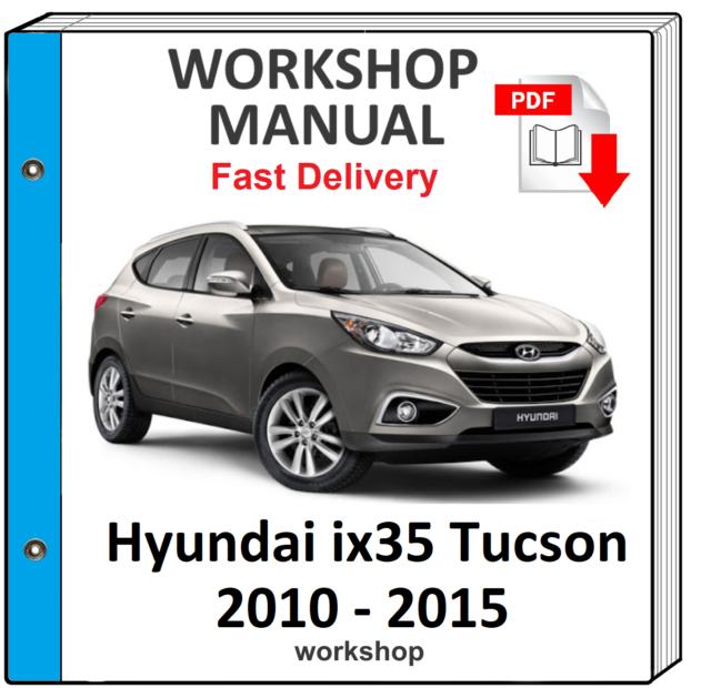 Hyundai Tucson 2010 2011 2012 2013 2014 2015 Service