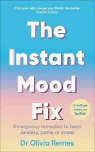 Instant Mood Fix by Olivia Remes