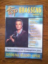 Top BRASSENS volume 1 paroles / musique- partition- accompagnement piano 10 chan