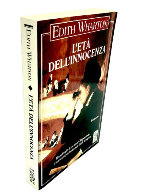 Edith Wharton - L'ETÀ DELL'INNOCENZA