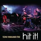 Hit it! von Teemu Trio Viinikainen (2014)