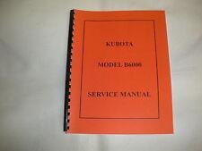 Kubota Model B6000 Service Manual New Free Shipping