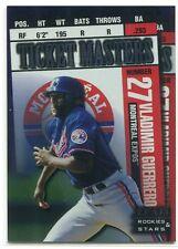 1998 Leaf Rookies & Stars TIcket Masters 10 Fullmer Vladimir Guerrero 511/2250