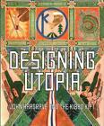 Designing Utopia von Oliver Bennett und Cathy Ross (2015, Taschenbuch)