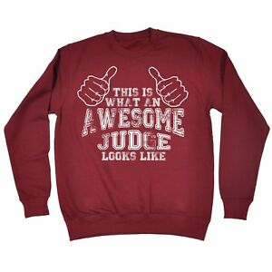 Image Is Loading Awesome Judge SWEATSHIRT Birthday Gift Fashion Lawyer Solicitor