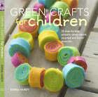 Green Crafts for Children by Emma Hardy (Hardback, 2008)