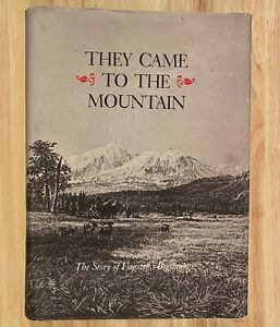THEY-CAME-TO-THE-MOUNTAIN-The-Story-of-Flagstaff-039-s-Beginnings-HC-DJ