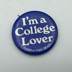 Vintage-I-039-m-A-College-Lover-Glassboro-State-NJ-2-1-4-034-Button-Pin-Pinback-Q5