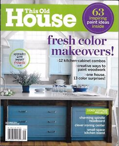 This Old House magazine Fresh color makeovers Kitchen cabinet ...