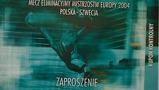 TICKET 10.9.2003 Polska Polen - Sweden Schweden