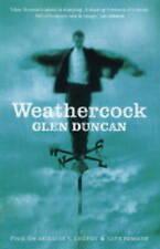 Weathercock, Good Condition Book, Glen Duncan, ISBN 9780743220156