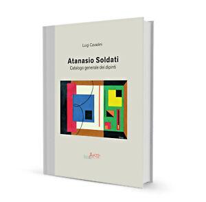 Atanasio-Soldati-Catalogo-Generale-dei-dipinti-SCONTO-PREVENDITA