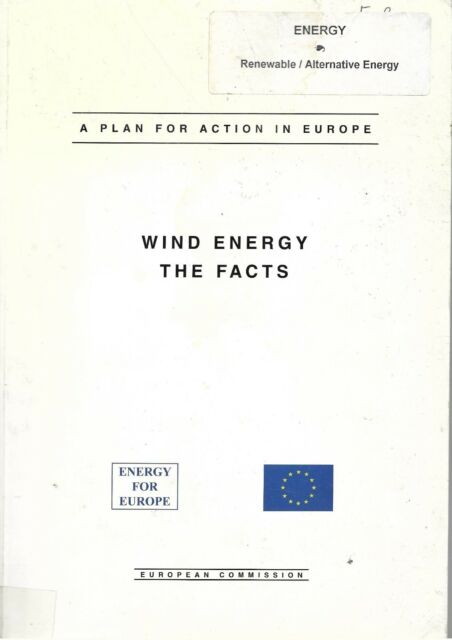 A plan for action in Europe. Wind Energy The Facts 9282845710