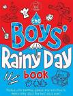 The Boys' Rainy Day Book by Ellen Bailey (Paperback, 2011)