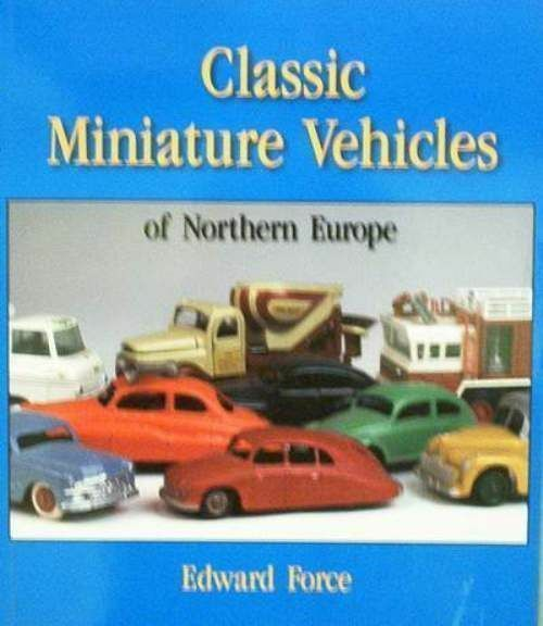 LIVRE BOOK   DIECAST of NORTHERN EU   TEKNO,LION,BEST BOX,SIKU argus,guide
