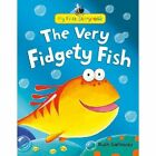 The Very Fidgety Fish by Ruth Galloway (Hardback, 2013)