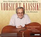 Vorsicht, Klassik! von Dieter Hildebrandt und Werner Thomas-Mifune (2014)