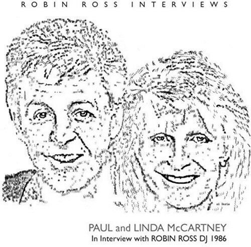 Paul McCartney & Lin - Interview By Robin Ross 1986 [New CD]