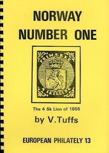 NORWAY 1855 4sk NUMBER ONE Detailed CATALOGUE V. Tuffs (52 Pages)
