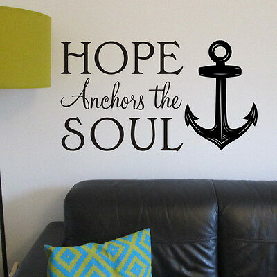 Hope Anchors Wall Sticker Quote | Wall Art | Wall Decal - H651K