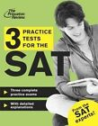 3 Practice Tests for the SAT by Princeton Review (Paperback, 2013)