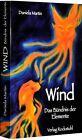 Wind - Das Bündnis der Elemente von Daniela Martin (2011, Taschenbuch)
