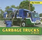 Garbage Trucks at Work by D R Addison (Paperback / softback, 2009)