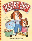 Digby Dog Saves the Day von Tor Freeman (2015, Taschenbuch)