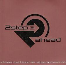 2 Steps Ahead ARTFUL DODGER DJ LUCK & MC NEAT ROBBIE CRAIG SWEET FEMALE ATTITUDE