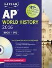 Kaplan Test Prep: Kaplan AP World History 2016 : Book + Online + DVD by Patrick Whelan (2015, Paperback)