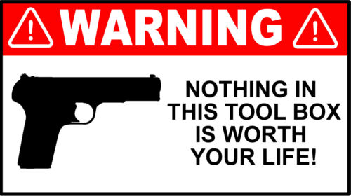 Funny Warning Nothing in This Tool Box Your Life Decal Bumper Sticker 4