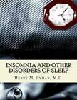 Insomnia and Other Disorders of Sleep by Henry M Lyman M D (Paperback / softback, 2013)