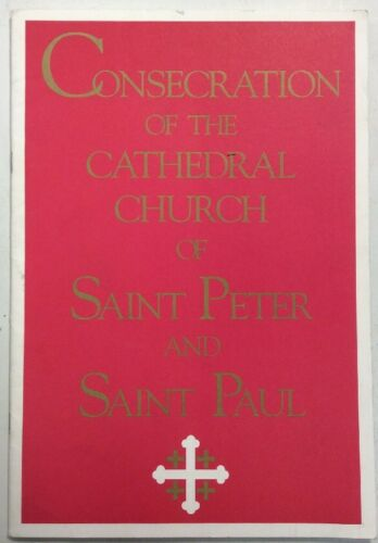 Consecration Of The Cathedral Church Of St Peter & St Paul Sept 13 1990 Softback