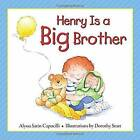 Henry is a Big Brother by Alyssa Satin Capucilli, Dorothy Stott (Hardback, 2014)