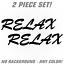 Relax Vinyl Decal Sticker Japanese rare JDM Drift streetstyle renegadelife