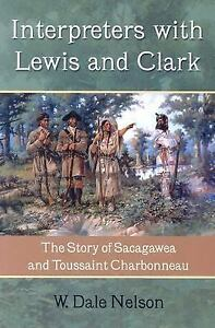 Interpreters-with-Lewis-and-Clark-The-Story-of-Sacagawea-and-Toussaint-Charbonn