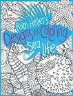 Ruth Heller's Designs for Coloring Sea Life by Ruth Heller (Paperback / softback)
