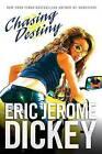 Chasing Destiny by Eric Jerome Dickey (Paperback / softback, 2007)