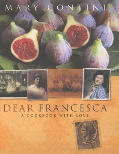 Dear Francesca,Mary Contini