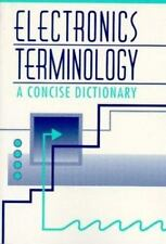 Electronics Terminology: A concise Dictionary